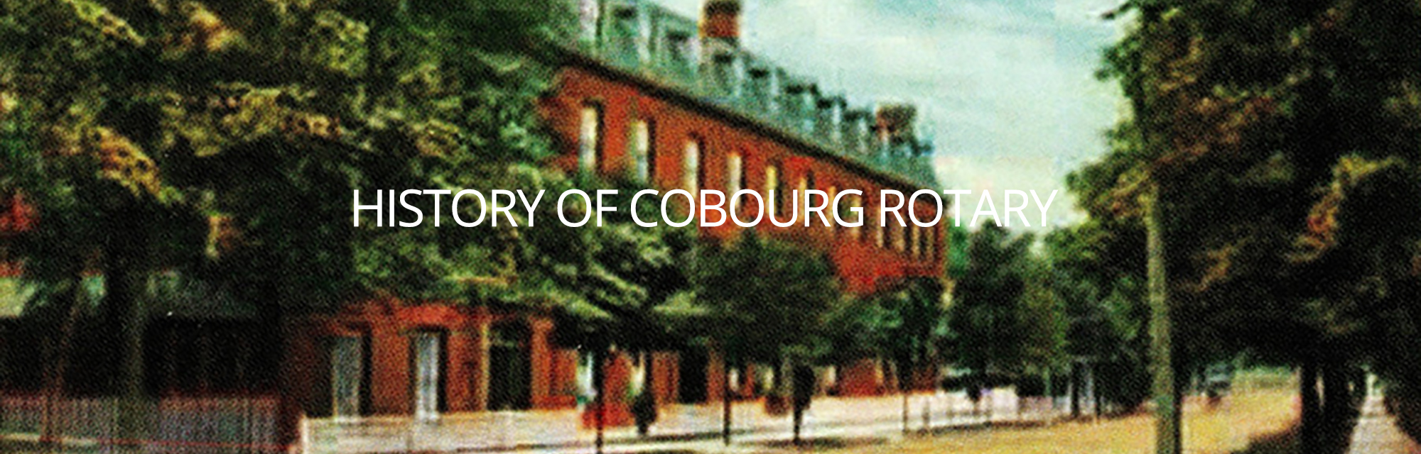 History of Cobourg Rotary